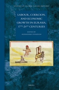 Labour, Coercion, and Economic Growth in Eurasia (17th-20th centuries)