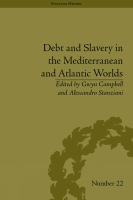 Debt and slavery in the Mediterranean and the Atlantic Worlds