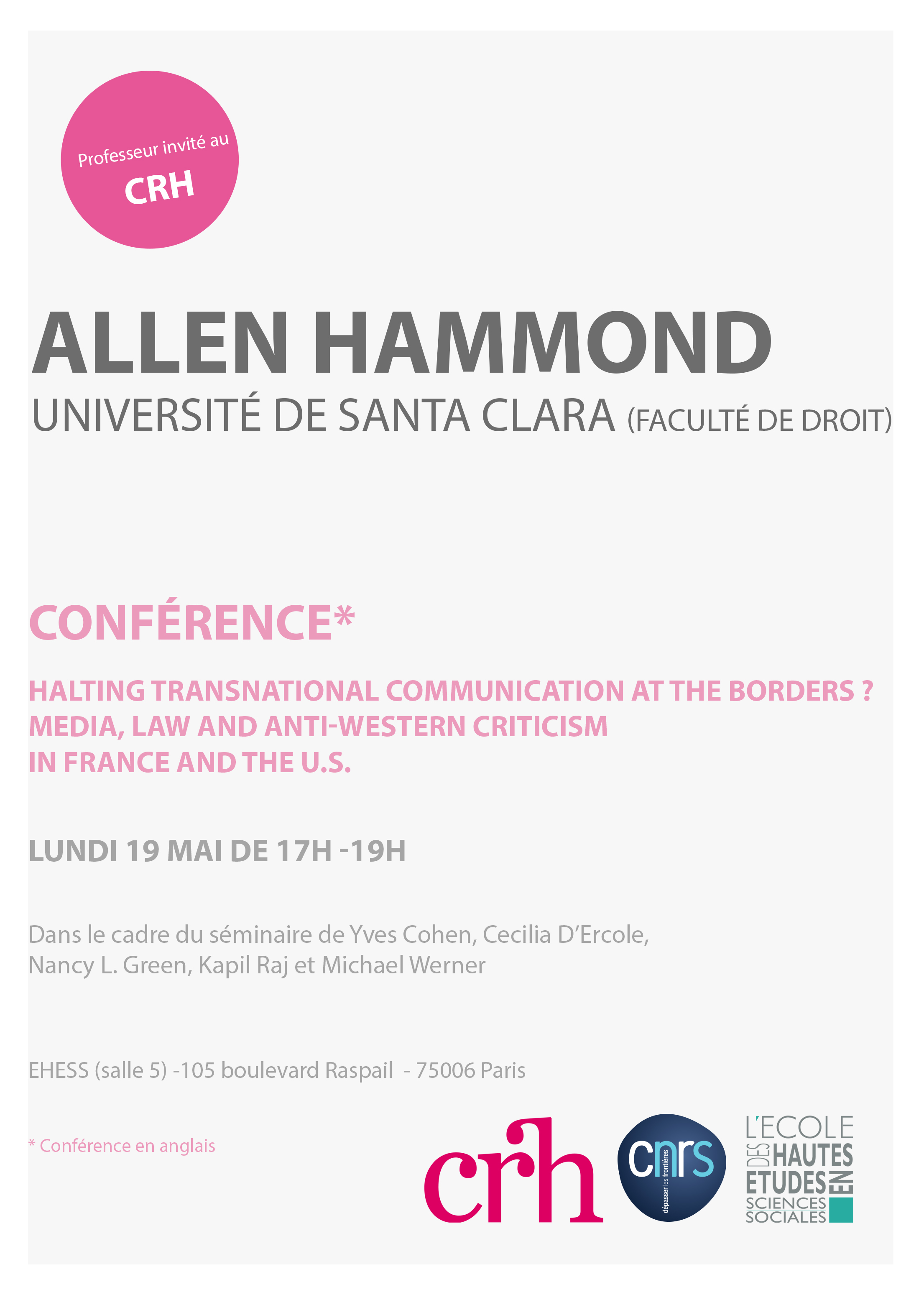 Halting Transnational Communication at the Borders ?  Media, Law and Anti-Western Criticism  in France and the U.S.