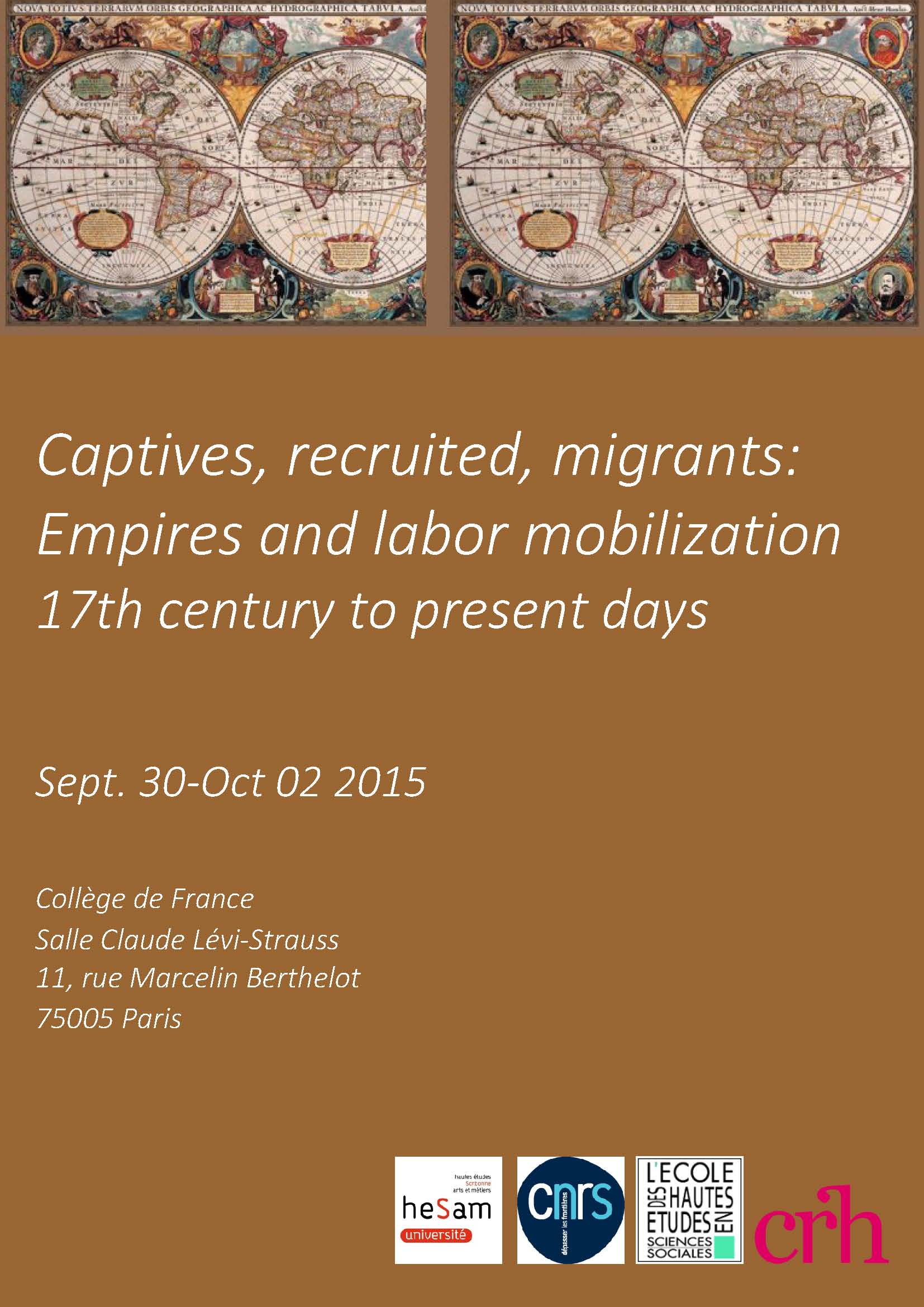 Captives, recruited, migrants: Empires and labor mobilization (17th century to present days)