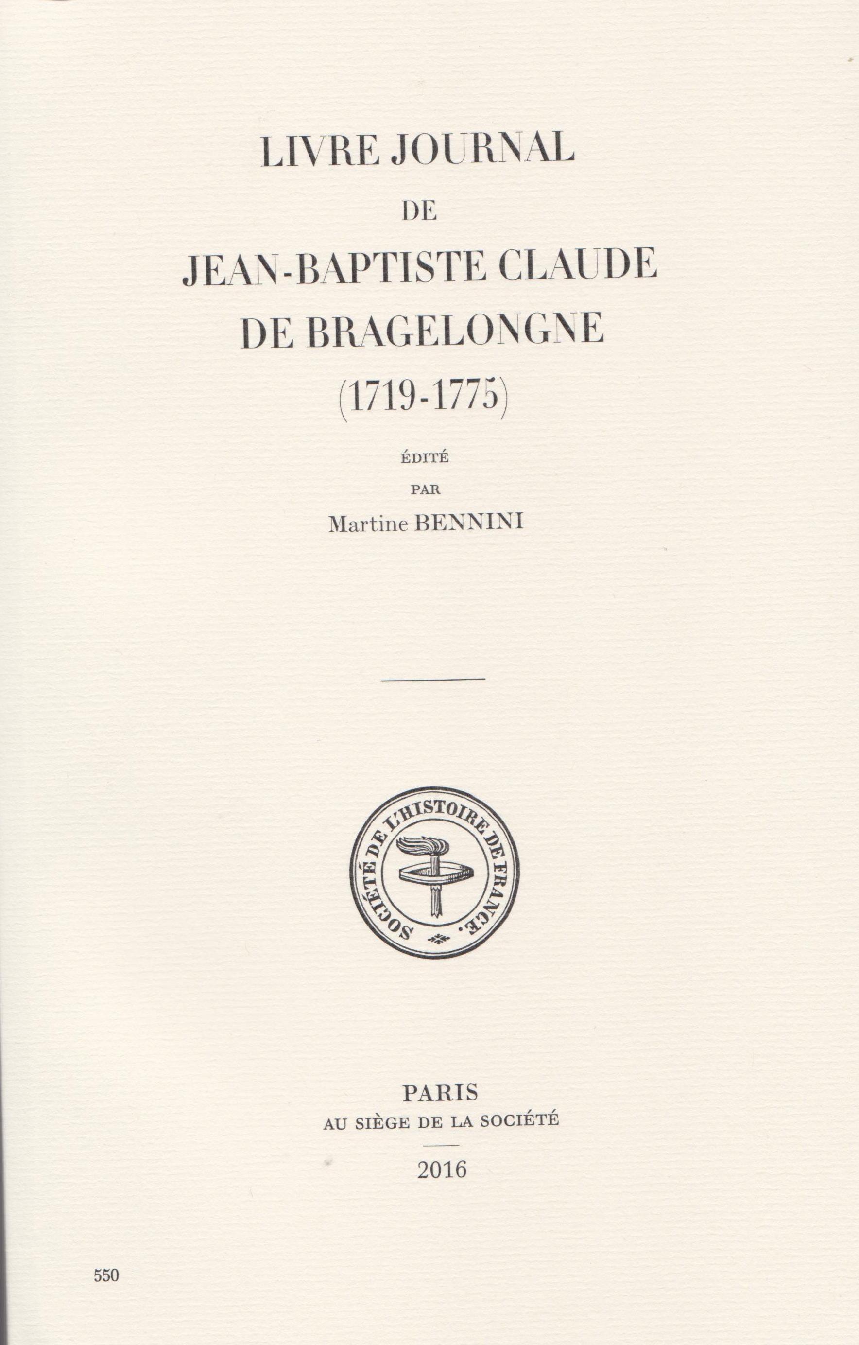 Livre Journal De Jean Baptiste Claude Bragelongne 1719 1775