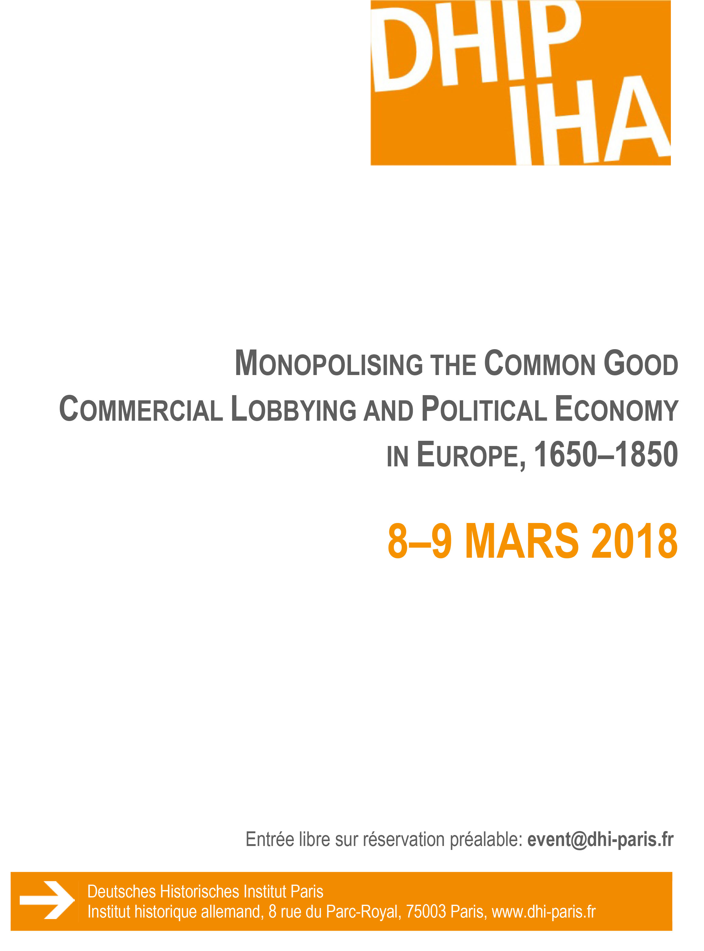 Monopolising the Common Good  Commercial Lobbying and Political Economy in Europe, ca. 1650–1850