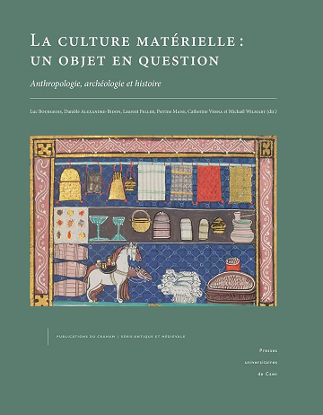 La culture matérielle : un objet en question