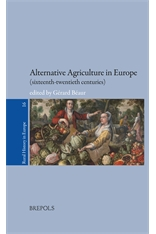 Alternative Agriculture in Europe (sixteenth-twentieth centuries)