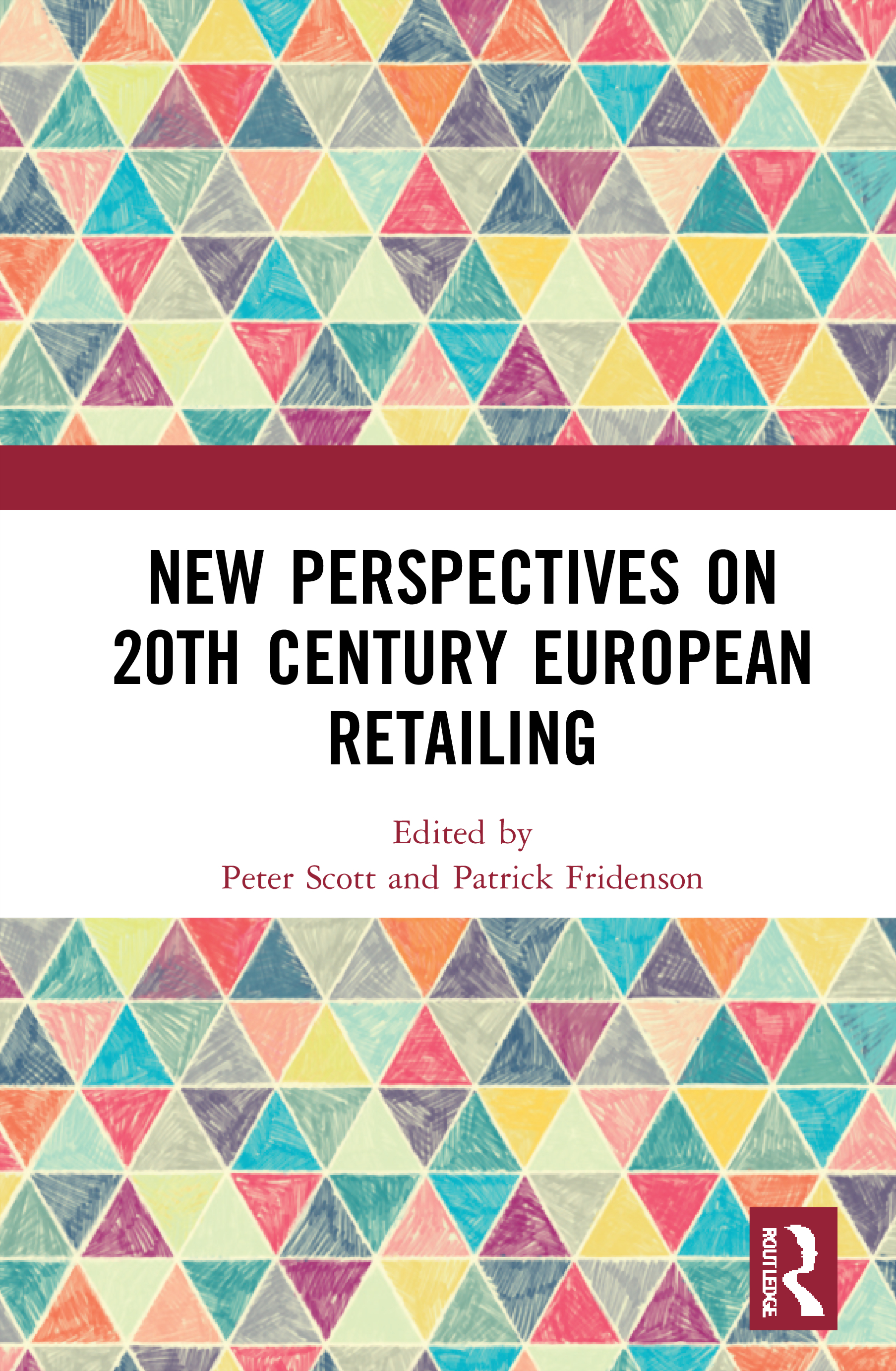 New Perspectives on 20th Century European Retailing