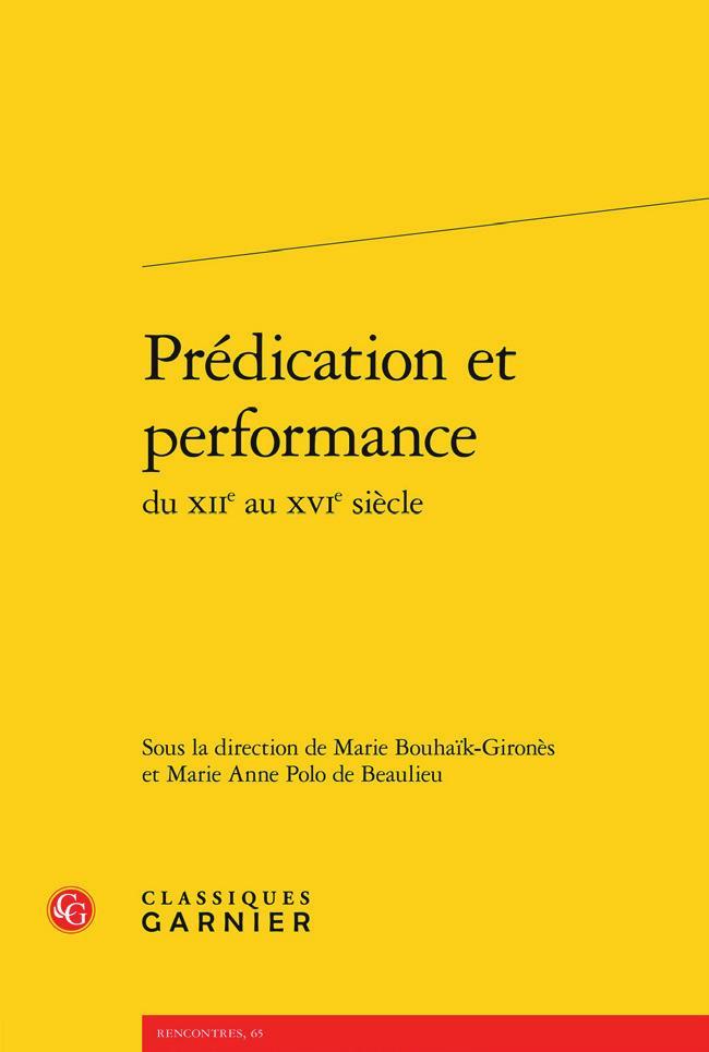 Prédication et performance du XII